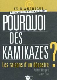Pourquoi des kamikazes ?