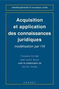 Acquisition et application des connaissances juridiques
