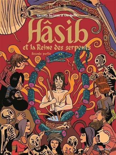 Hâsib et la reine des serpents. Volume 2,