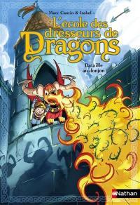 L'école des dresseurs de dragons, Bataille au donjon