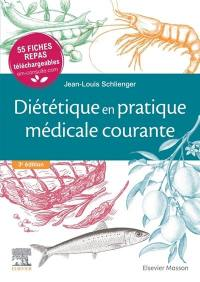 Diététique en pratique médicale courante