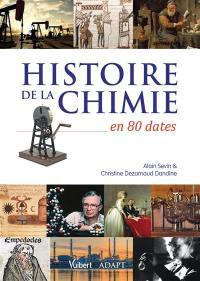 Histoire de la chimie en 80 dates