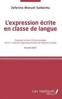 L'expression écrite en classe de langue