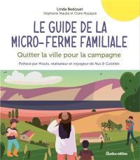 Le guide de la micro-ferme familiale