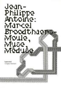 Marcel Broodthaers, moule-muse-méduse