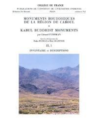 Monuments bouddhiques de la région de Caboul. Volume 2,