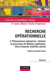 Exercices et problèmes résolus de recherche opérationnelle. Volume 2,