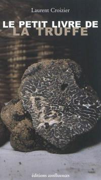 Le petit livre de la truffe