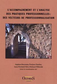 L'accompagnement et l'analyse des pratiques professionnelles