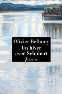Un hiver avec Schubert