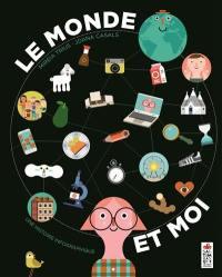 Le monde et moi : une histoire infographique