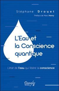 L'eau et la conscience quantique