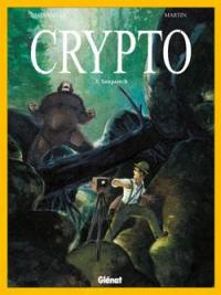 Crypto. Volume 3, Sasquatch