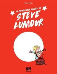 Steve Lumour, La formidable épopée de Steve Lumour