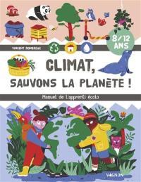 Climat, sauvons la planète !