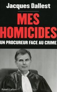 Mes homicides