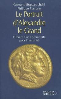 Le portrait d'Alexandre le Grand