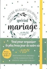Mon bullet journal spécial mariage
