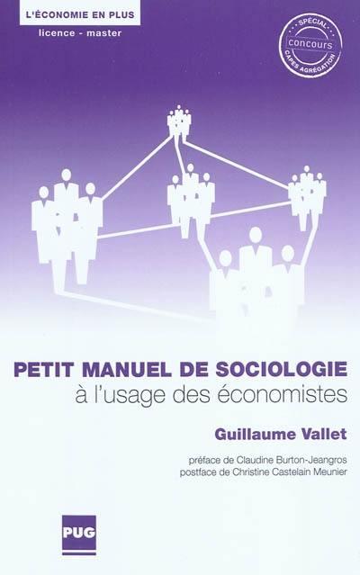 Petit manuel de sociologie à l'usage des économistes