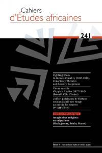 Cahiers d'études africaines. n° 241, Imaginaires religieux en migrations (Madagascar, Bénin, Maroc)