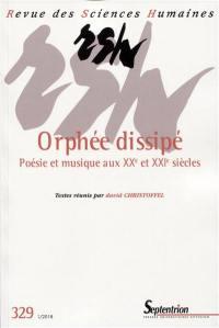 Revue des sciences humaines. n° 329, Orphée dissipé