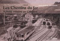 Les carnets du train jaune. Volume 8, Les chemins du fer