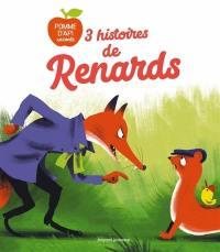 3 histoires de renards