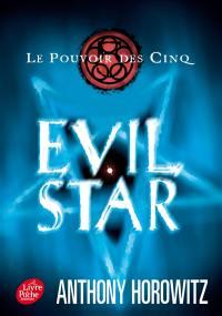 Le pouvoir des Cinq. Volume 2, Evil star