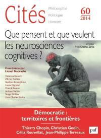 Cités. n° 60, Que pensent et que veulent les neurosciences cognitives ?