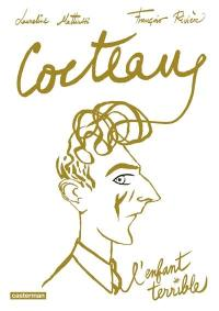 Cocteau, l'enfant terrible
