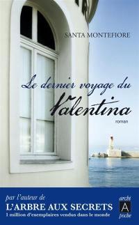 Le dernier voyage du Valentina