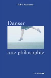 Danser, une philosophie