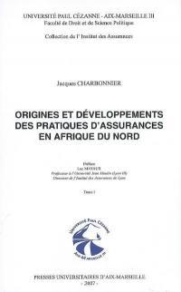 Origines et développements des pratiques d'assurances en Afrique du Nord