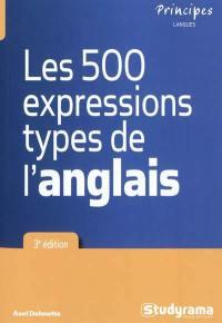 Les 500 expressions types de l'anglais