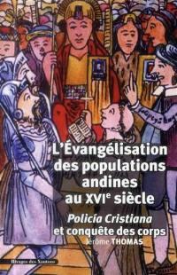 L'évangélisation des populations andines au XVIe siècle
