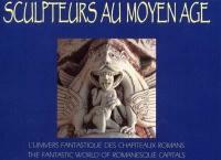 Sculpteurs au Moyen Age