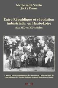 Entre République et révolution industrielle, en Haute-Loire