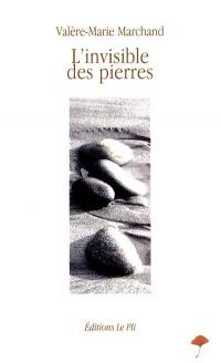 L'invisible des pierres