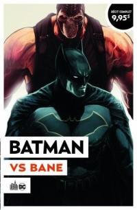 Batman rebirth. Volume 3, Batman vs Bane