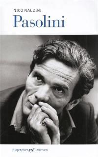 Pier Paolo Pasolini : une vie