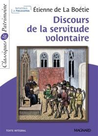 Discours de la servitude volontaire : texte intégral
