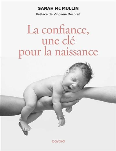 La confiance, une clé pour la naissance