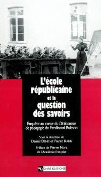 L'école républicaine et la question des savoirs