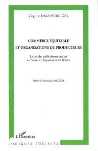 Commerce équitable et organisations de producteurs