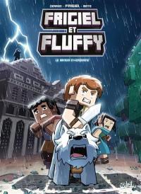 Frigiel et Fluffy. Volume 6, Le manoir d'Herobrine