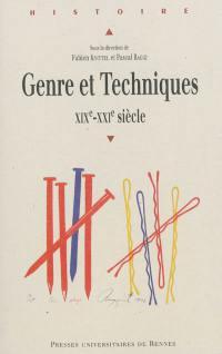 Genre et techniques, XIXe-XXIe siècles