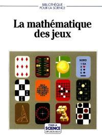 La Mathématique des jeux