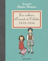 Les grandes grandes vacances, Les cahiers d'Ernest et Colette