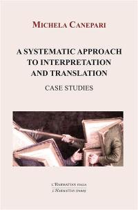 A systematic approach to interpretation and translation