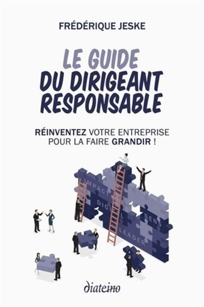 Le guide du dirigeant responsable